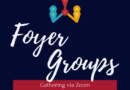 Foyer Groups in the time of a pandemic